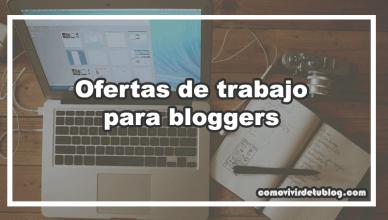 Ofertas de trabajo para bloggers
